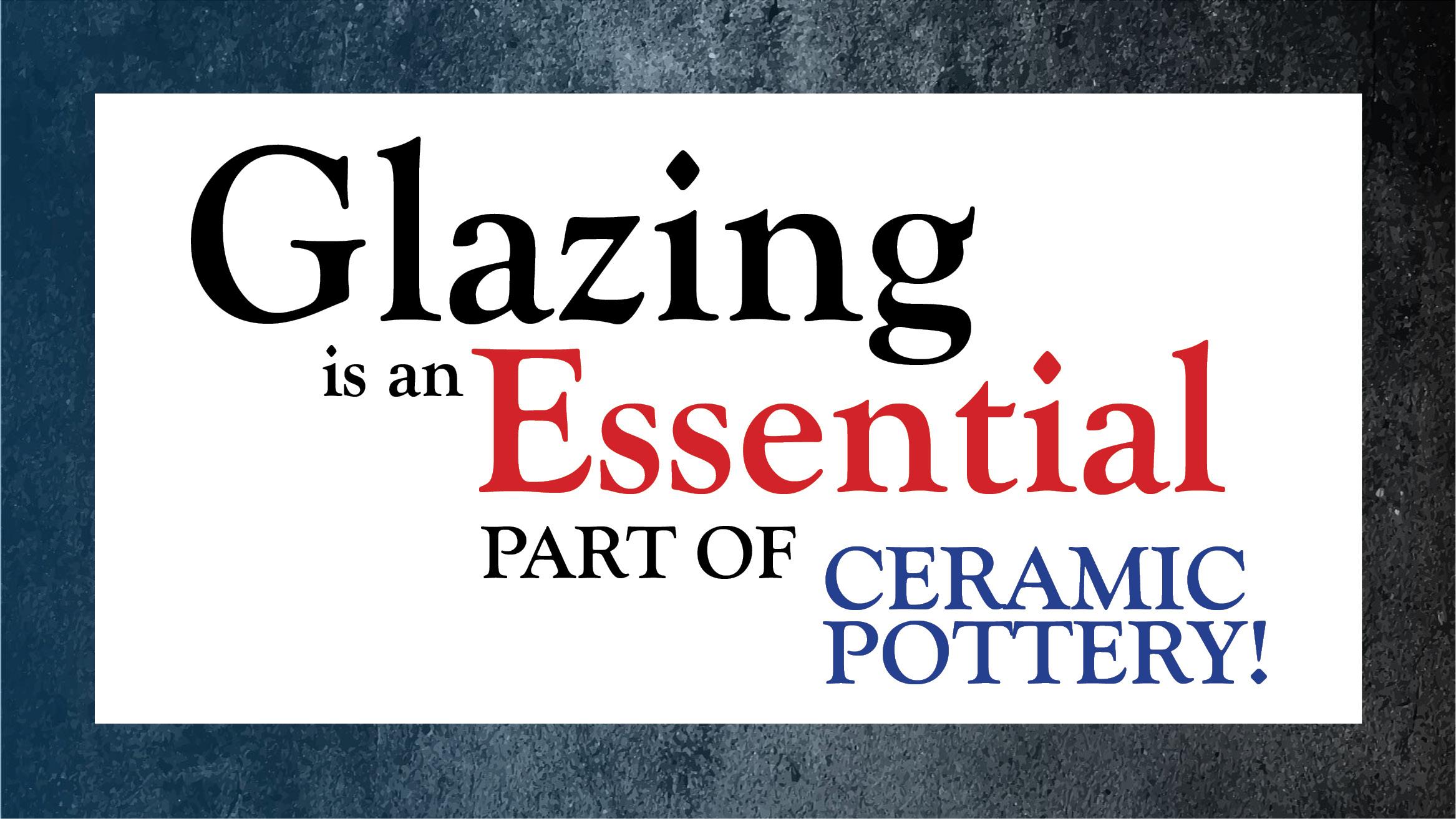Glazing Essentials